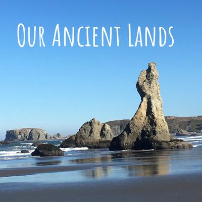 Our Ancient Lands