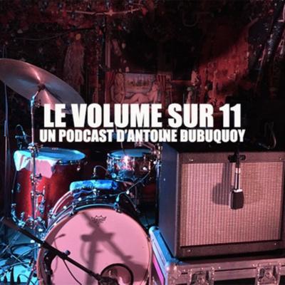 Le Volume sur 11