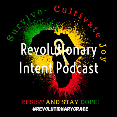 Revolutionary Intent Podcast