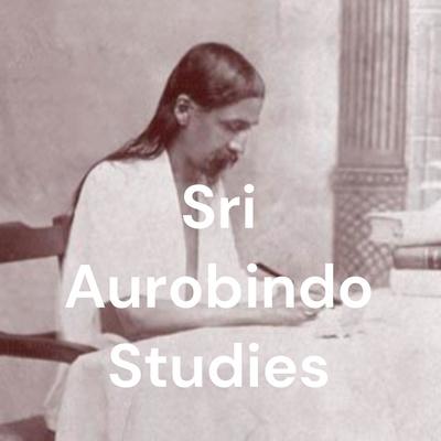 Sri Aurobindo Studies