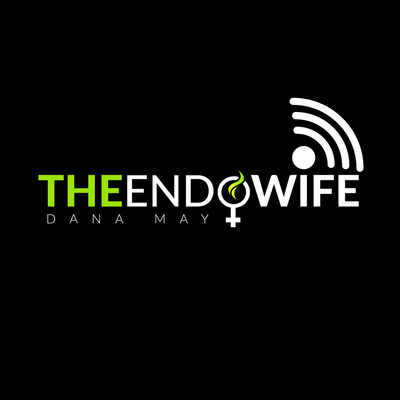 The Endo-Wife Podcast