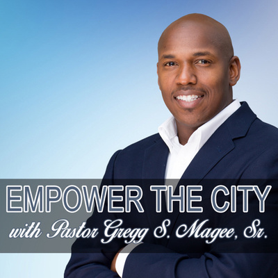 Empower The City Podcast