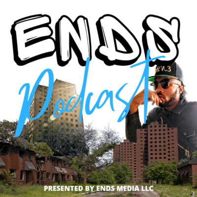 ENDS Podcast