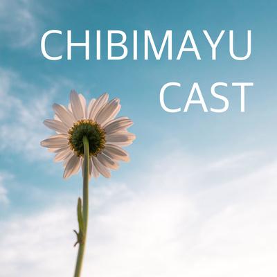 CHIBIMAYU CAST