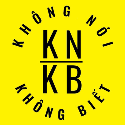 KNKB Thảo Luận Chủ Nhật Podcast