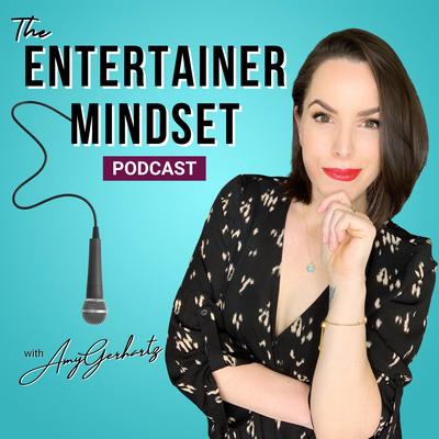 The Entertainer Mindset