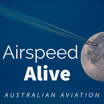 Airspeed Alive Podcast - Australian Aviation