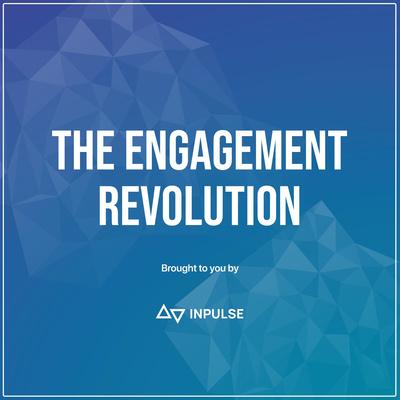 The Engagement Revolution: Inpulse