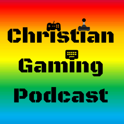 A Christian Gaming Podcast