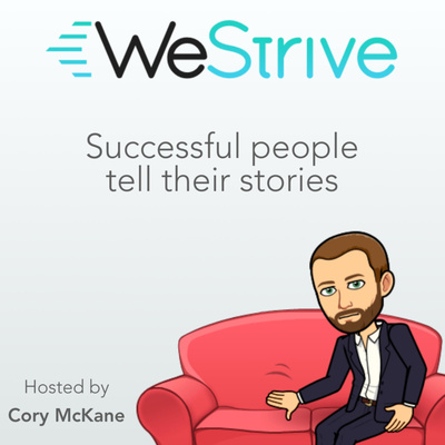 WeStrive: The Entrepreneurship Podcast