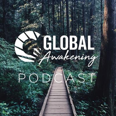 Global Awakening Podcast