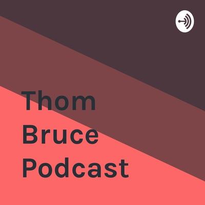 Thom Bruce