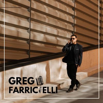 The Greg Farricielli Podcast