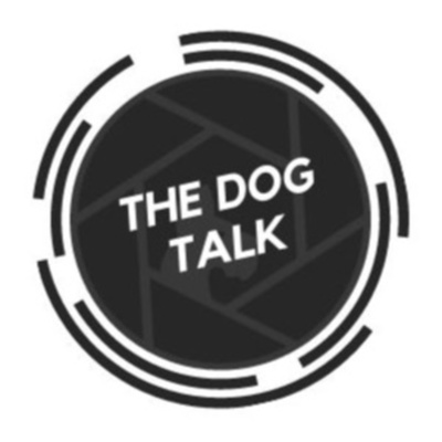 The Dog Talk