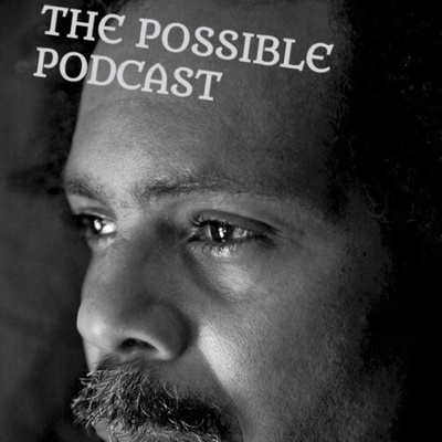 The Possible Podcast