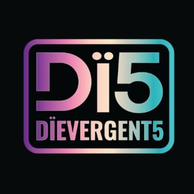 Dïevergent5 - Coming to you Alïve!