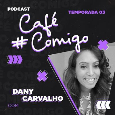 #CaféComigo - Educação, Tecnologia & Empreendedorismo.