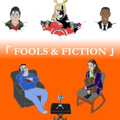 Fools & Fiction