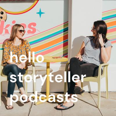Hello Storyteller Podcasts