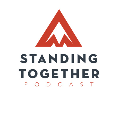 Standing Together Podcast