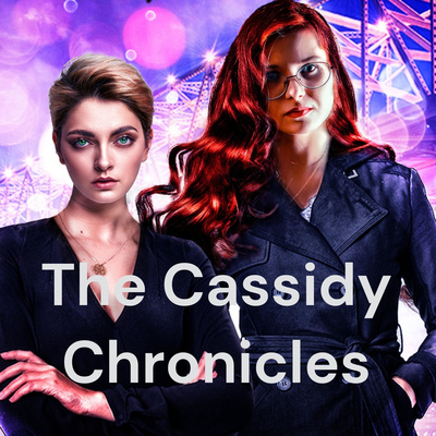 The Cassidy Chronicles