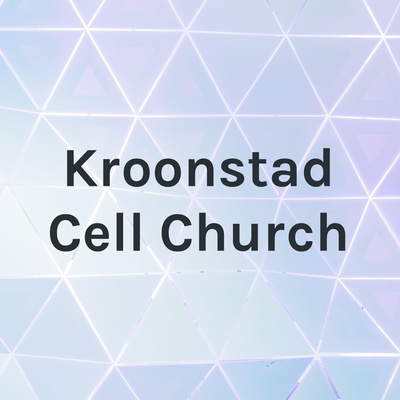Kroonstad Cell Church