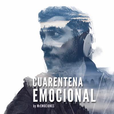 Cuarentena Emocional