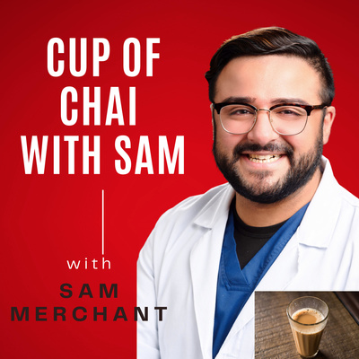 Cup of Chai with Sam