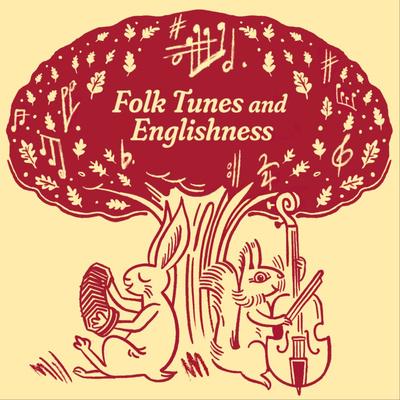 Folk Tunes and Englishness
