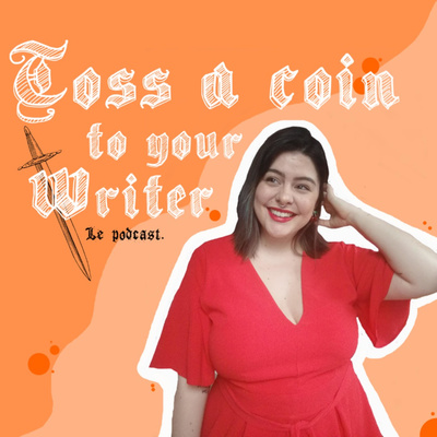 Toss A Coin To Your Writer