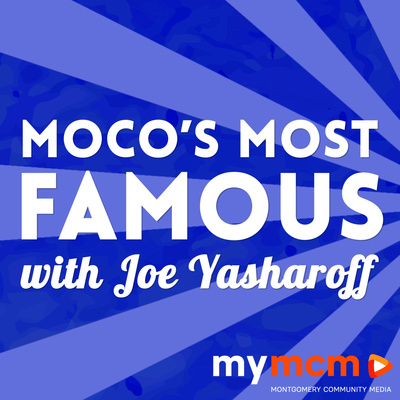 MoCo's Most Famous