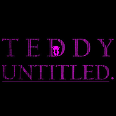 Teddy Untitled