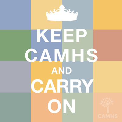 Keep CAMHS and Carry On