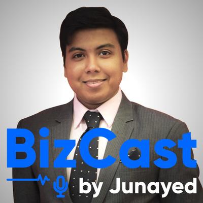 BizCast by Junayed