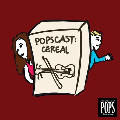 Popscast: Cereal