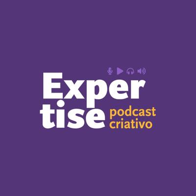 Expertise Podcast