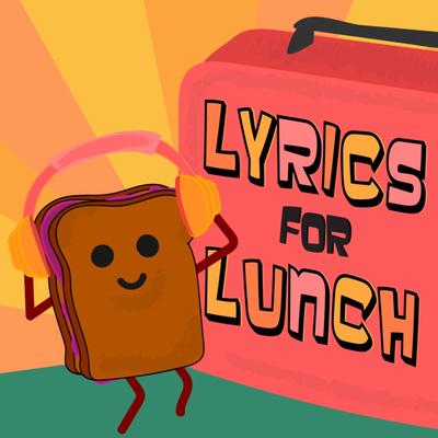 LYRICS FOR LUNCH