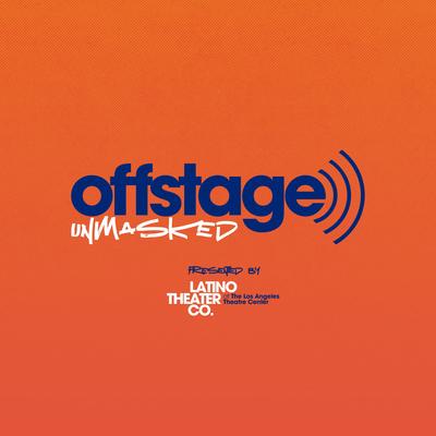 Offstage/Unmasked