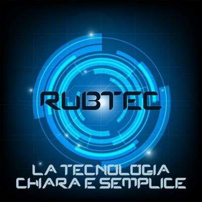 RUBTEC, la tecnologia chiara e semplice.
