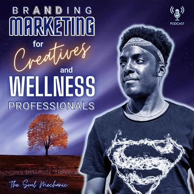 Branding + Marketing for Creatives & Wellness Professionals