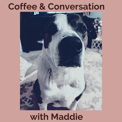 Coffee & Conversation with Maddie