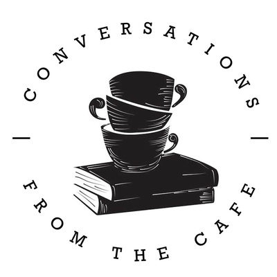 Conversations From The Cafe