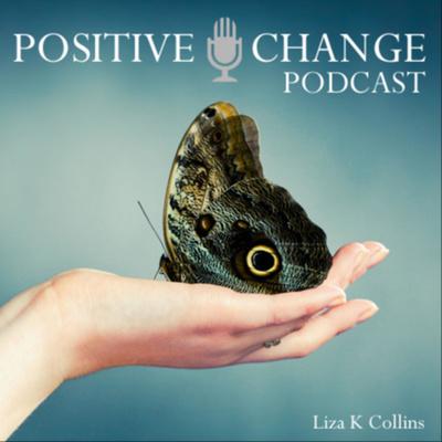 Positive Change Podcast