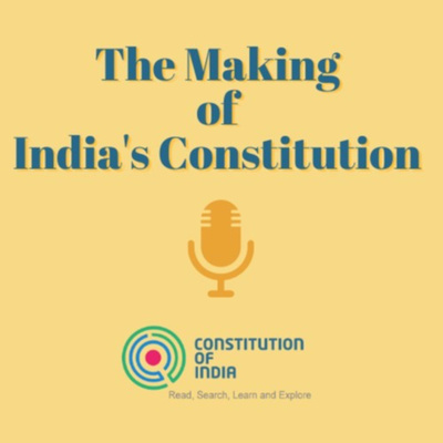 The Making of India's Constitution