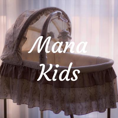 Mana Kids | کودکان مانا