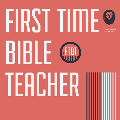 First Time Bible Teacher
