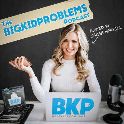 The Big Kid Problems Podcast
