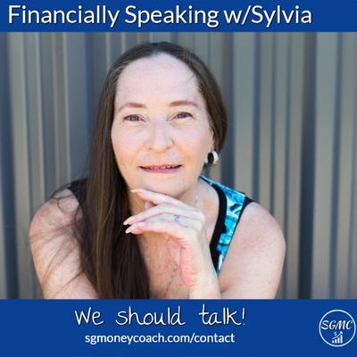 Financially Speaking w/Sylvia