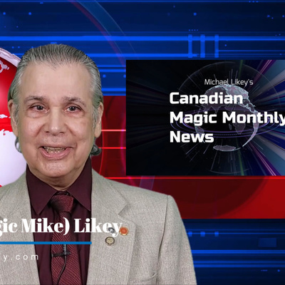 Dr. Michael's Canadian Magic Monthly News
