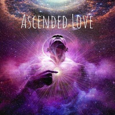 Ascended love